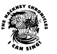 I Can Sing! The Hackney Chronicles